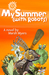 My Summer by Marsh Myers