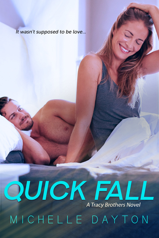 Quick Fall by Michelle Dayton