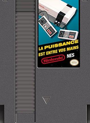 Nintendo NES : La puissance est entre vos mains !