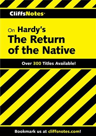 CliffsNotes on Hardy's The Return of the Native (Cliffsnotes Literature Guides)