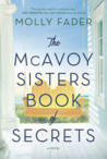 The McAvoy Sisters Book of Secrets: A Novel