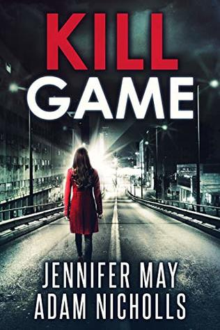 Kill Game (Kill Game #1-3)