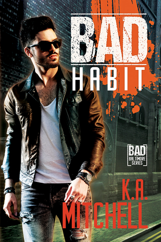 Bad Habit (Bad in Baltimore, #6)