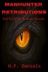 Manhunter Retributions (The Manhunter Chronicles #4)