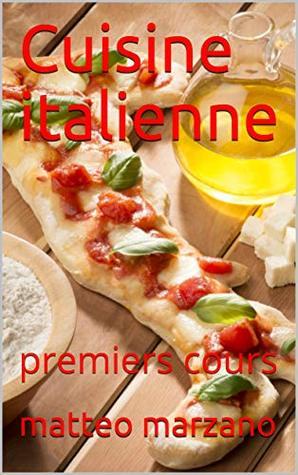 Cuisine italienne: premiers cours
