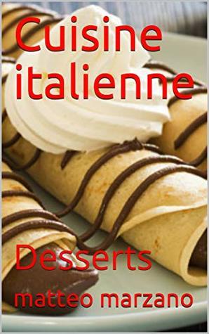 Cuisine italienne: Desserts