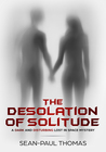 The Desolation of Solitude
