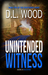 Unintended Witness (#2 in the Unintended Series)