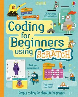 CODING FOR BEGINNERS USING SCRATCH por Johnathan Melmouth