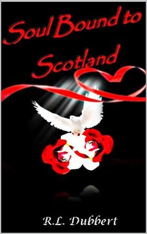 Soul Bound to Scotland