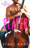 #BlogTour ~ Player by Staci Hart ~ #5StarReview @imaquirkybird @jennw23