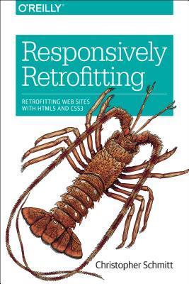 Responsively Retrofitting: Retrofitting Web Sites with Html5 and Css3