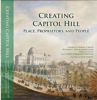 Creating Capitol Hill: Place, Proprietors, and People