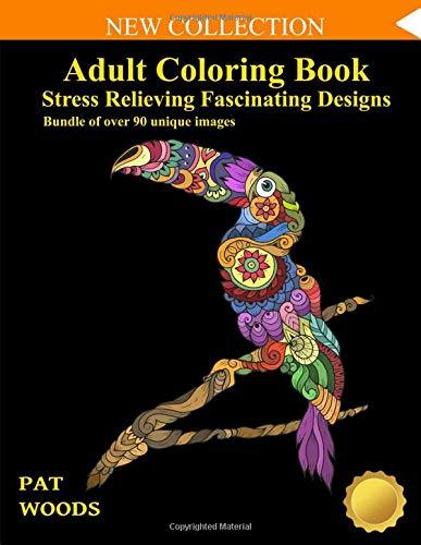 Adult Coloring Book: Stress Relieving Fascinating Designs: 90 Unique Images
