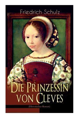Die Prinzessin Von Cleves