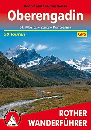 Oberengadin: St. Moritz – Zuoz – Pontresina, 50 Touren