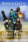Harry Heron Savage Fugitive