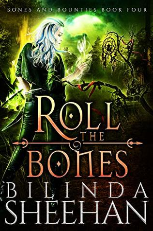 Roll the Bones (Bones and Bounties Book 4)