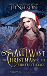 All I Want For Christmas Are My Two Front Fangs (Wicked Ways #1.5)