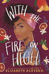 With the Fire on High ebook download free