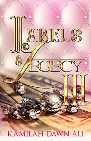 Labels & Legecy III: Book 3