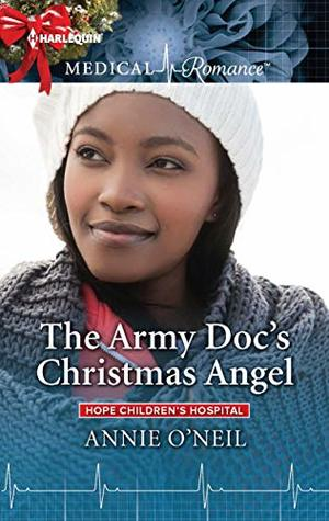 The Army Doc's Christmas Angel (Hope Children's Hospital Book 3)