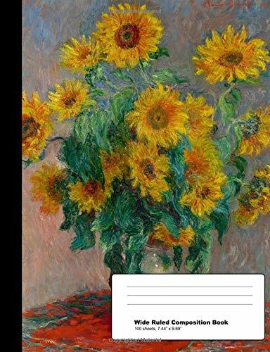 Claude Monet Sunflowers Composition Book: Bouquet of Sunflowers Vintage Impressionist Art Notebook
