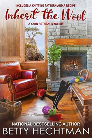 Inherit the Wool (A Yarn Retreat Mystery Book 6)