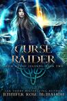 Curse Raider (Irish Mystic Legends Book #2)