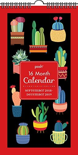 Posh: Succulents 16-Month 2018-2019 Wall Calendar