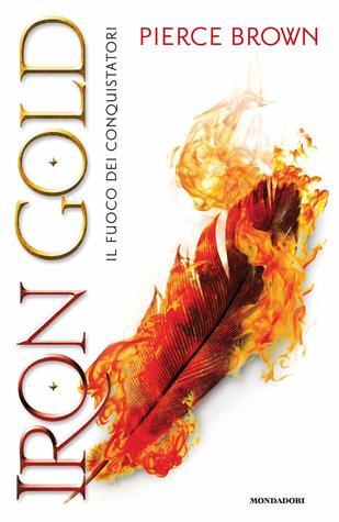 Iron Gold. Il fuoco dei conquistatori (Red Rising, #4)