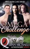 Omega Challenge (Pine Creek Lake Den #4)