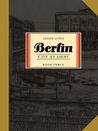 Berlin, Vol. 3: City of Light