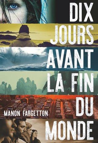 https://ploufquilit.blogspot.com/2018/12/dix-jours-avant-la-fin-du-monde-manon.html
