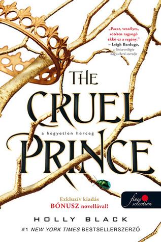 The Cruel Prince – A kegyetlen herceg by Holly Black