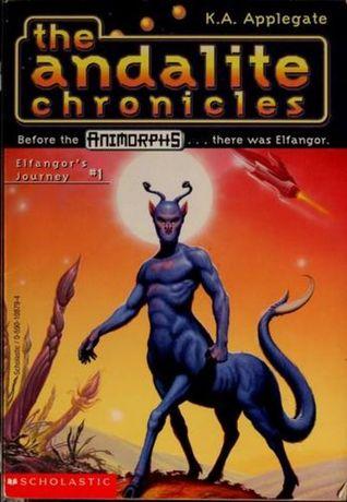 Elfangor's Journey (The Andalite Chronicles #1)