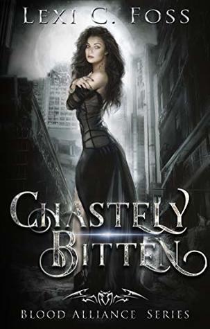 Chastely Bitten by Lexi C. Foss