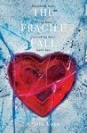 The Fragile Fall (Undone, #1)