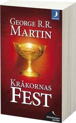 Kråkornas fest (av George R. R. Martin) [Imported] [Paperback] (Swedish) (Sagan om is och eld, del 4)