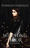 Venganza (Witching Hour)