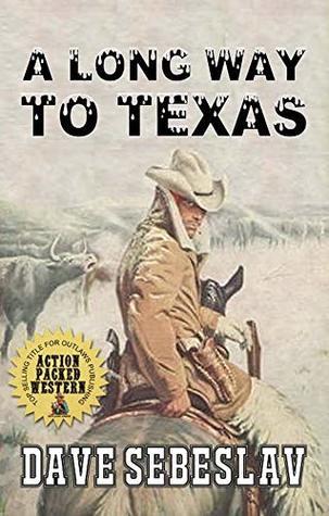 A Long Way To Texas