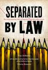 Separated by Law