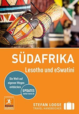 Stefan Loose Reiseführer Südafrika: mit Downloads aller Karten (Stefan Loose Travel Handbücher E-Book)