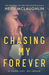 Chasing My Forever (Beaumont: Next Generation, #3)