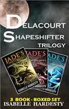 Delacourt Shapeshifter Trilogy Complete Box Set: Jade's Awakening Jade's Descent Jade's Paradox (Books 1-3) : YA Urban Fantasy (Delacourt Shapeshifter TrilogyTrilogy)
