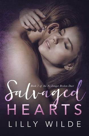 Salvaged Hearts (No Longer Broken Duet Book 2)