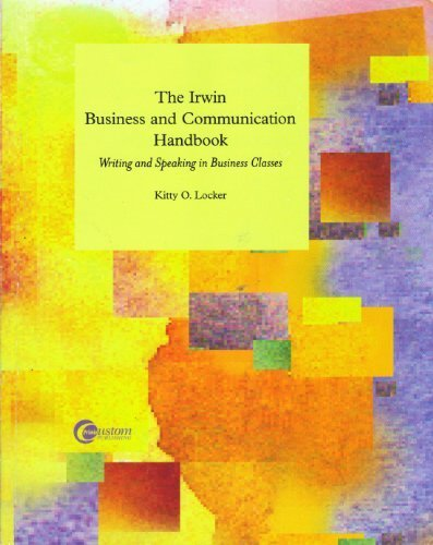 The Irwin Business and Communication Handbook: Writing and Speaking in Business Classes