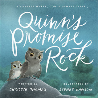 Quinns Promise Rock No Matter Where God Is Always There By