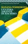 L'ultima amante di Hachiko