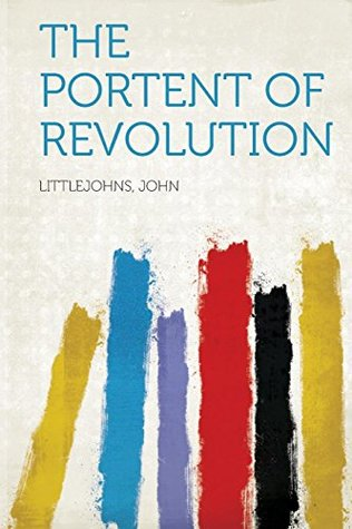 The Portent of Revolution